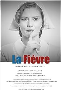 Primary photo for La Fièvre