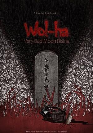 Wol-Ha: Very Bad Moon Rising