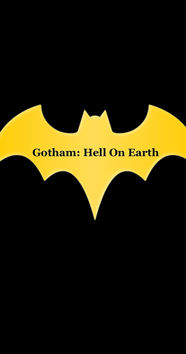 Download Gotham: Hell On Earth or watch streaming online complete episodes of  Season1 in HD 720p 1080p using torrent
