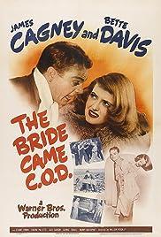 The Bride Came C.O.D.(1941) Poster - Movie Forum, Cast, Reviews