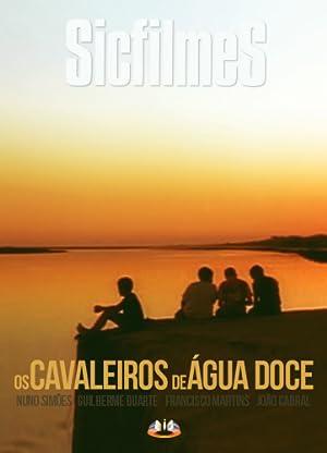 Where to stream Cavaleiros De Água Doce