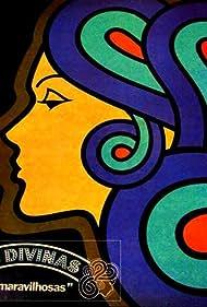 Divinas & Maravilhosas (1973)