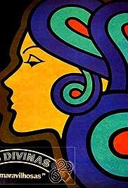 Divinas & Maravilhosas Poster