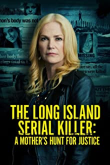 The Long Island Serial Killer: A Mother's Hunt for Justice (2021 TV Movie)