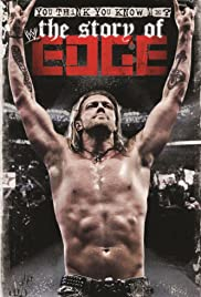 WWE: You Think You Know Me? The Story of Edge (2012) 720p