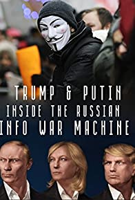 Primary photo for Inside the Russian Info War Machine