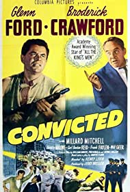 Convicted Poster - Movie Forum, Cast, Reviews