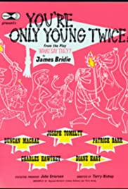 You're Only Young Twice Poster