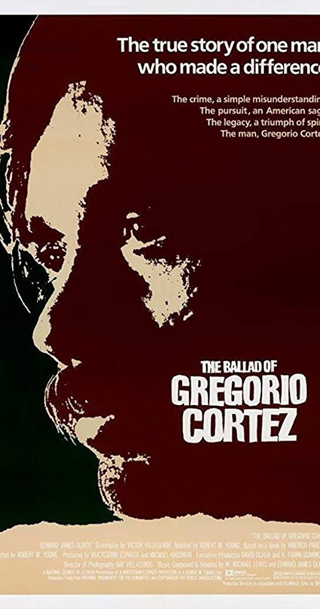 Subtitle of The Ballad of Gregorio Cortez