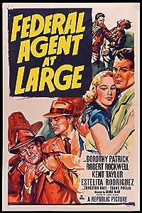 Se på hollywood filmer trailer online Federal Agent at Large  [1280x720p]