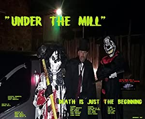 Under the Mill