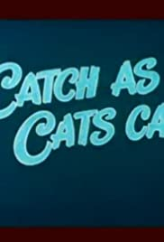 Catch as Cats Can Poster
