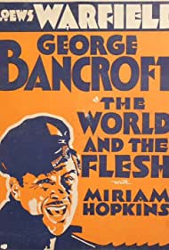 The World and the Flesh (1932)
