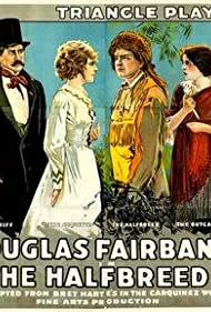 Douglas Fairbanks, Jewel Carmen, Sam De Grasse, and Alma Rubens in The Half-Breed (1916)