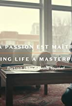Making Life a Masterpiece