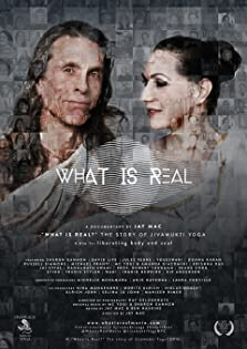 What is Real? The Story of Jivamukti Yoga (2016)
