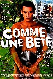 Comme une bête(1998) Poster - Movie Forum, Cast, Reviews