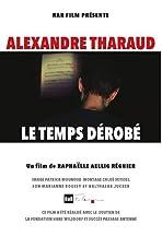 Alexandre Tharaud: Le temps dérobé