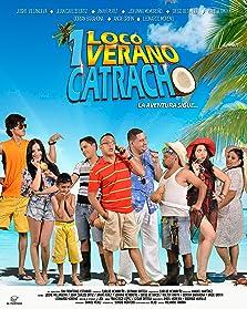 Un Loco Verano Catracho (2015)