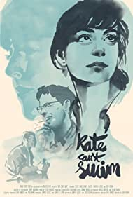 Kate Can't Swim (2017)