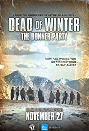 Dead of Winter: The Donner Party Poster