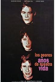 Los peores años de nuestra vida (1994) film en francais gratuit
