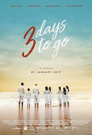 3 Days to Go (2019)