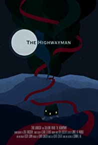 Primary photo for The Highwayman