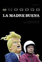 La Madre Buena (The Good Mother)