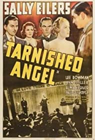 Paul Guilfoyle, Lee Bowman, Sally Eilers, Vinton Hayworth, and Ann Miller in Tarnished Angel (1938)
