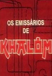 Os Emissários de Khalom Poster