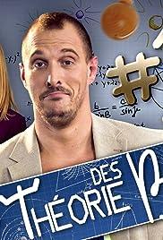 La Théorie Des Balls Tv Series 2015 Imdb