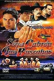 Agustín Bernal, Manolo Cárdenas, Vanessa del Rocío, Fernando Sáenz, and John Solis in Soy el cabrón que buscabas (2000)