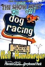 Neil Hamburger Live at the Phoenix Greyhound Park (2003)