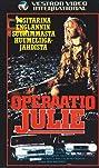 Operation Julie (1985) Poster