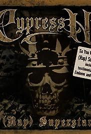 Cypress Hill: (Rap) Superstar Poster