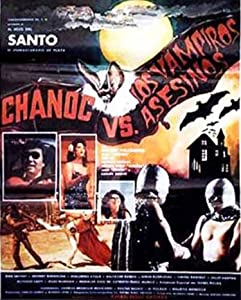 Chanoc y el hijo del Santo contra los vampiros asesinos full movie in hindi free download