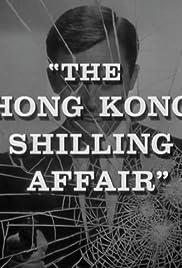 The Hong Kong Shilling Affair Poster