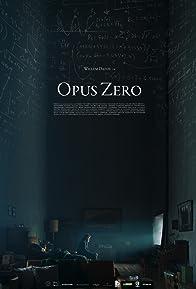 Primary photo for Opus Zero