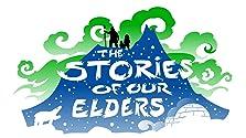 Stories of Our Elders (2015)