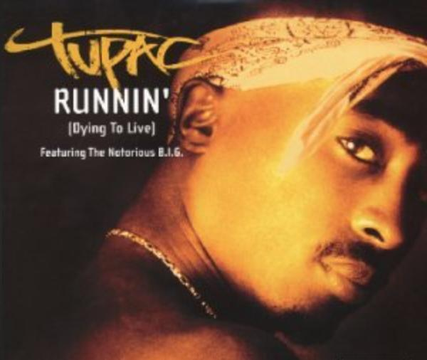 Tupac Feat. The Notorious B.I.G.: Runnin' (Dying to Live) (2003)
