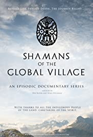 Shamans of the Global Village Poster