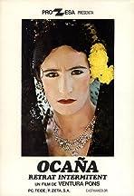 Ocana, an Intermittent Portrait
