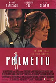 Elisabeth Shue and Woody Harrelson in Palmetto (1998)