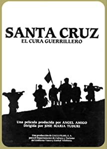 Ready full movie hd download Santa Cruz, el cura guerrillero by [h.264]