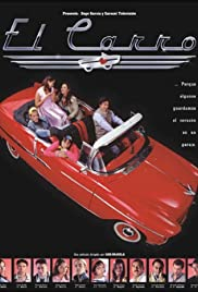 El carro (2003) Poster - Movie Forum, Cast, Reviews