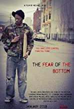 The Fear Of The Bottom