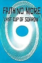 Faith No More: Last Cup of Sorrow