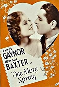 Warner Baxter and Janet Gaynor in One More Spring (1935)