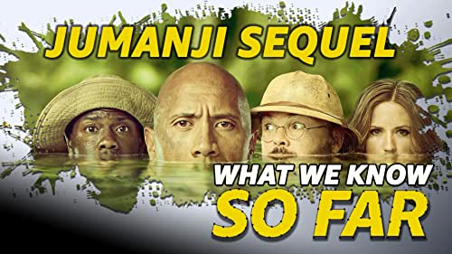 What We Know About the 'Untitled Jumanji Sequel' ... So Far